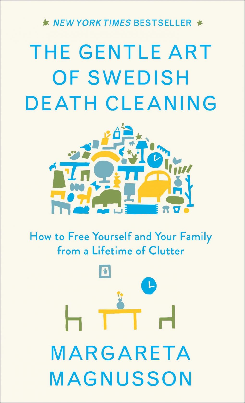 Death Cleaning: Whatever you call it, you'll be glad you did it
